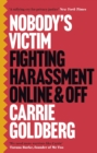 Nobody's Victim : Fighting Psychos, Stalkers, Pervs and Trolls - eBook