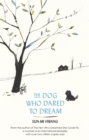 The Dog Who Dared to Dream - eBook