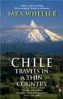 Chile: Travels In A Thin Country - eBook