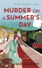 Murder on a Summer's Day : Number 5 in series - Book