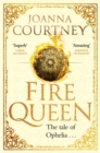 Fire Queen : Shakespeare's Ophelia as you've never seen her before . . . - Book