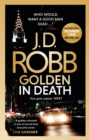 Golden In Death : An Eve Dallas thriller (Book 50) - Book