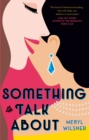 Something to Talk About : the perfect feel-good love story to escape with this summer - eBook