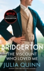 Bridgerton: The Viscount Who Loved Me (Bridgertons Book 2) : The Sunday Times bestselling inspiration for the Netflix Original Series Bridgerton - Book