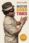 Mister Good Times - eBook