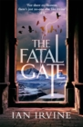 The Fatal Gate : The Gates of Good and Evil, Book Two (A Three Worlds Novel) - Book