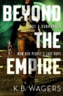 Beyond the Empire : The Indranan War, Book 3 - eBook