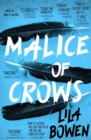 Malice of Crows : The Shadow, Book Three - eBook