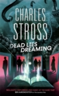 Dead Lies Dreaming : A Novel of the Laundry Files - Book