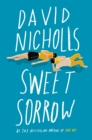 Sweet Sorrow : The long-awaited new novel from the best-selling author of ONE DAY - eBook