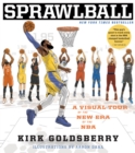 SprawlBall : A Visual Tour of the New Era of the NBA - Book