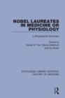 Nobel Laureates in Medicine or Physiology : A Biographical Dictionary - Book