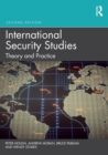 International Security Studies : Theory and Practice - Book
