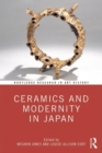 Ceramics and Modernity in Japan - Book