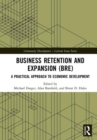 Business Retention and Expansion (BRE) : A Practical Approach to Economic Development - Book