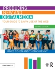 Producing New and Digital Media : Your Guide to Savvy Use of the Web - Book