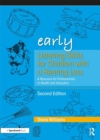 Early Listening Skills for Children with a Hearing Loss : A Resource for Professionals in Health and Education - Book