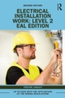 Electrical Installation Work: Level 2 : EAL Edition - Book