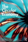 The Circular Economy : A User's Guide - Book