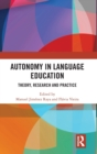 Autonomy in Language Education : Theory, Research and Practice - Book