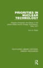 Priorities in Nuclear Technology : Program Prosperity and Decay in the United States Atomic Energy Commission, 1956-1971 - Book