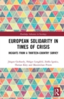 European Solidarity in Times of Crisis : Insights from a Thirteen-Country Survey - Book
