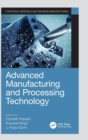 Advanced Manufacturing and Processing Technology - Book