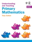 Understanding and Teaching Primary Mathematics - Book