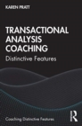 Transactional Analysis Coaching : Distinctive Features - Book