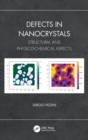 Defects in Nanocrystals : Structural and Physico-Chemical Aspects - Book