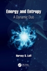 Energy and Entropy : A Dynamic Duo - Book