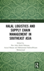 Halal Logistics and Supply Chain Management in Southeast Asia - Book