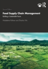 Food Supply Chain Management : Building a Sustainable Future - Book