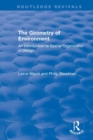 The Geometry of Environment : An Introduction to Spatial Organization in Design - Book