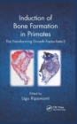 Induction of Bone Formation in Primates : The Transforming Growth Factor-beta 3 - Book