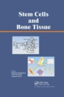 Stem Cells and Bone Tissue - Book