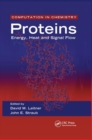 Proteins : Energy, Heat and Signal Flow - Book