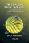 The 3-D Global Spatial Data Model : Foundation of the Spatial Data Infrastructure - Book