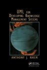 UML for Developing Knowledge Management Systems - Book