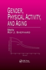 Gender, Physical Activity, and Aging - Book