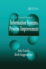 A Practical Guide to Information Systems Process Improvement - Book