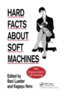 Hard Facts About Soft Machines : The Ergonomics Of Seating - Book