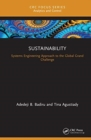 Sustainability : A Systems Engineering Approach to the Global Grand Challenge - Book