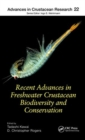 Recent Advances in Freshwater Crustacean Biodiversity and Conservation - Book
