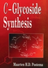 C-Glycoside Synthesis - Book