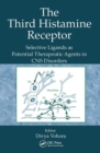 The Third Histamine Receptor : Selective Ligands as Potential Therapeutic Agents in CNS Disorders - Book