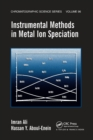 Instrumental Methods in Metal Ion Speciation - Book