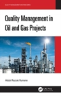 Quality Management in Oil and Gas Projects - Book