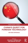China's Quest for Foreign Technology : Beyond Espionage - Book