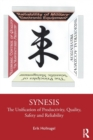 Synesis : The Unification of Productivity, Quality, Safety and Reliability - Book
